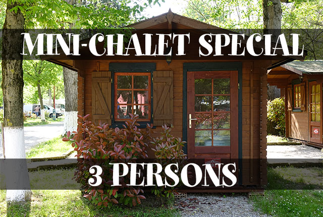 3 PERSONS MINI-CHALET SPECIAL