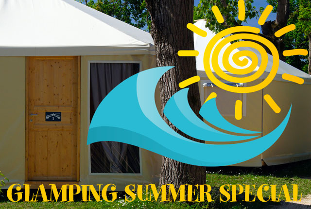 GLAMPING SUMMER SPECIAL